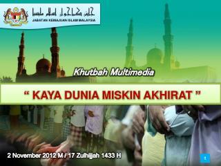 2  November  2012 M / 17  Zulhijjah  1433 H