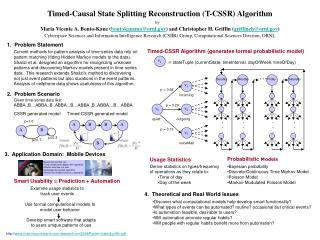 Timed-Causal State Splitting Reconstruction (T-CSSR) Algorithm