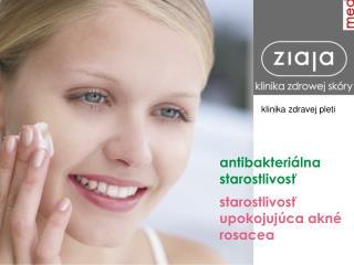 antibakteriálna starostlivosť starostlivosť upokojujúca akné rosacea