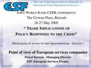 Joint World Bank-CEPR conference The  Crowne  Plaza, Brussels 26-27 May 2009