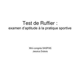 Test de Ruffier : examen d'aptitude à la pratique sportive