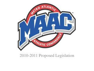 2010-2011 Proposed Legislation