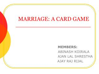 MARRIAGE: A CARD GAME