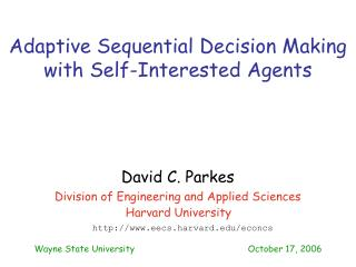 Adaptive Sequential Decision Making with Self-Interested Agents