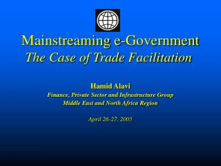Mainstreaming e-Government The Case of Trade Facilitation