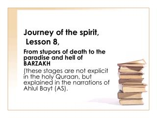 Journey of the spirit,  Lesson 8,