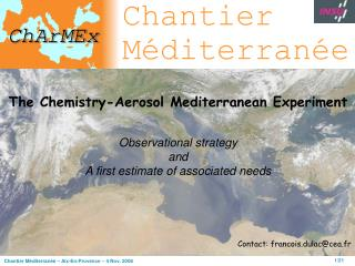 The Chemistry-Aerosol Mediterranean Experiment Observational strategy and