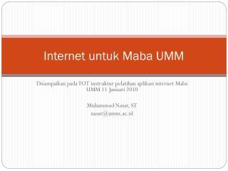 Internet untuk Maba UMM