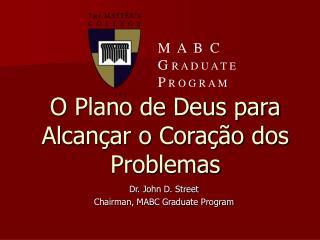 O Plano de Deus para Alcançar o Coração dos Problemas