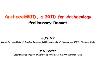 ArchaeoGRID, a GRID for Archaeology Preliminary Report