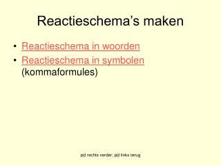 Reactieschema's maken