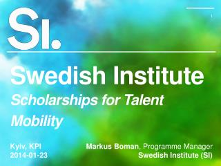 Swedish Institute Scholarships for Talent Mobility