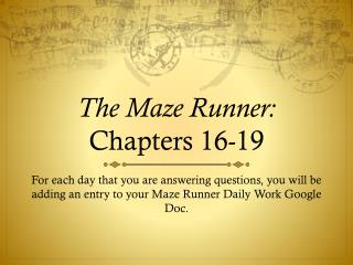 The Maze Runner: Chapters 16-19