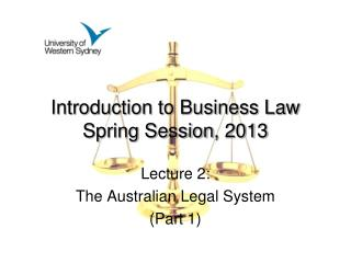 Introduction to Business Law Spring Session , 2013