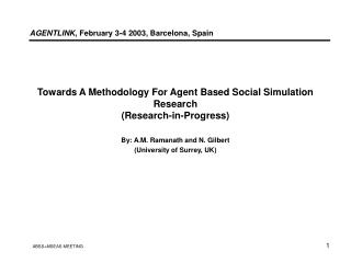 Towards A Methodology For Agent Based Social Simulation Research (Research-in-Progress)