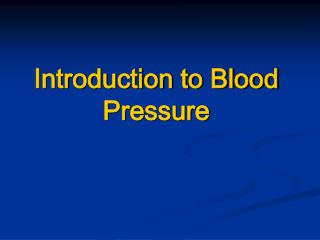 Introduction to Blood Pressure
