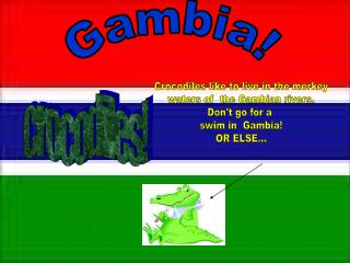 Gambia!