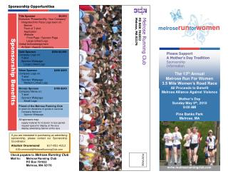 The 13 th  Annual Melrose Run For Women 3.5 Mile Women's Road Race All Proceeds to Benefit