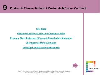 Introdução Histórico do Ensino do Piano e do Teclado no Brasil