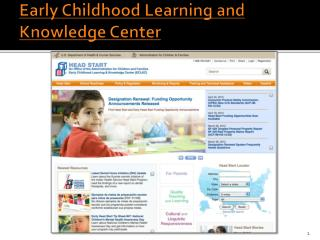 Early Childhood Learning and Knowledge Center
