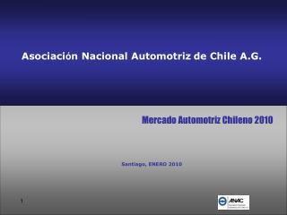Asociaci ó n Nacional Automotriz de Chile A.G.