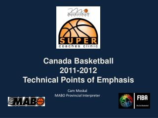Canada Basketball 2011-2012 Technical Points of Emphasis