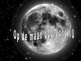 Op de maan opdracht 10