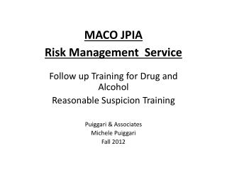 MACO JPIA  Risk  Management  Service
