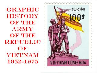 Graphic History of the Army of the Republic of Vietnam 1952-1975