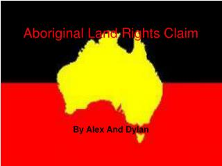 Aboriginal Land Rights Claim