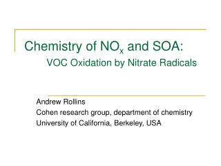 Chemistry of NO x  and SOA: VOC Oxidation by Nitrate Radicals