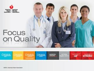 AHA Quality  Improvement Programs