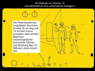Die Plakette von Pioneer 10  -  eine Botschaft an eine außerirdische Intelligenz  -