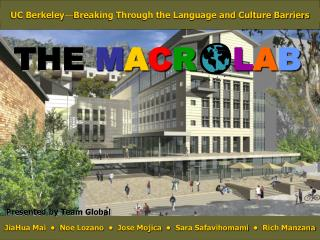 UC Berkeley � Breaking Through the Language and Culture Barriers