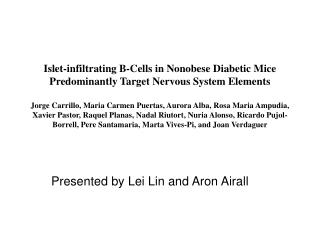 Presented by Lei Lin and Aron Airall
