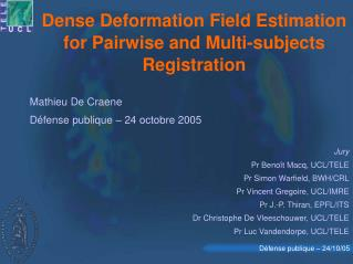 Dense Deformation Field Estimation for Pairwise and Multi-subjects Registration