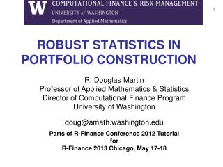 ROBUST STATISTICS IN  PORTFOLIO CONSTRUCTION