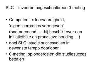 SLC – invoeren hogeschoolbrede 0-meting