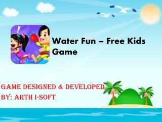 Water Fun - Free Kids Game