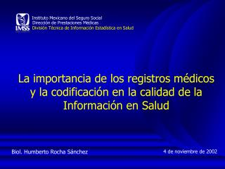 Biol. Humberto Rocha Sánchez