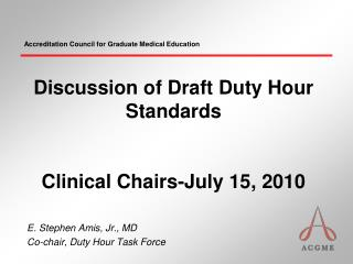 Discussion of Draft Duty Hour Standards Clinical Chairs-July 15, 2010