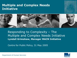 Multiple and Complex Needs Initiative