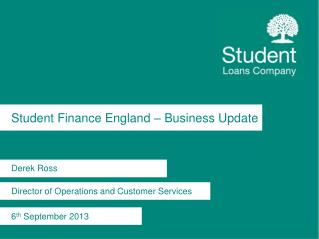 Student Finance England – Business Update