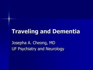 Traveling and Dementia