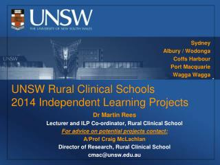 UNSW Rural Clinical Schools 2014 Independent Learning Projects