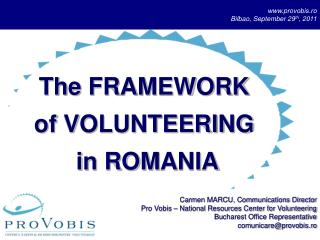 The FRAMEWORK of VOLUNTEERING i n ROM A NIA