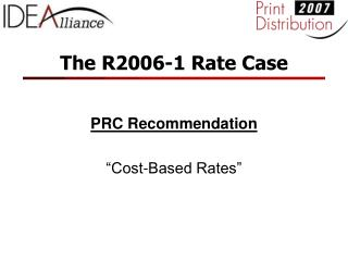 The R2006-1 Rate Case