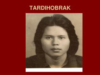 TARDIHOBRAK