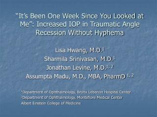 Lisa Hwang, M.D. 1 Sharmila Srinivasan, M.D. 1 Jonathan Levine, M.D. 1, 2