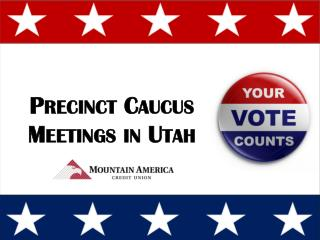 Precinct Caucus Meetings  in Utah